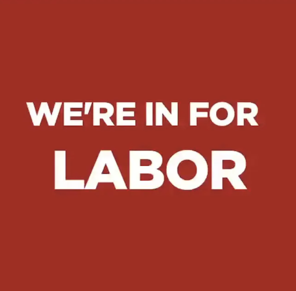 Red image with We're in for Labor text on it.