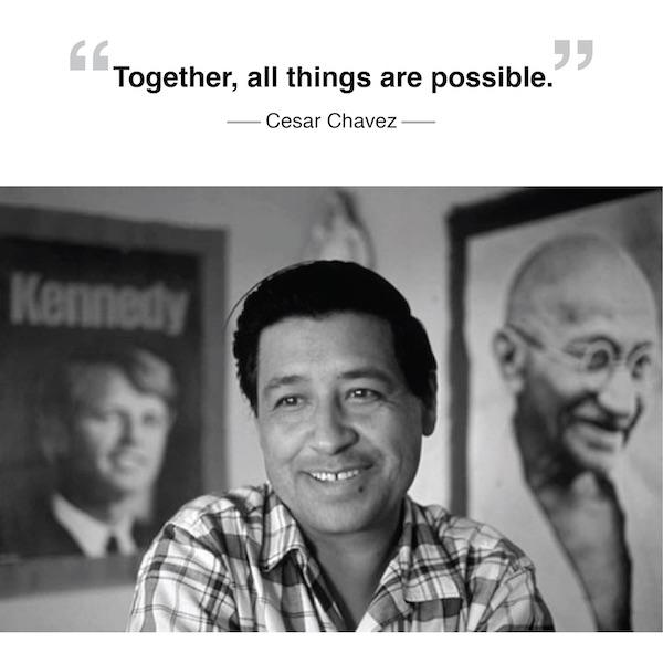 César Chávez inspirational quote.