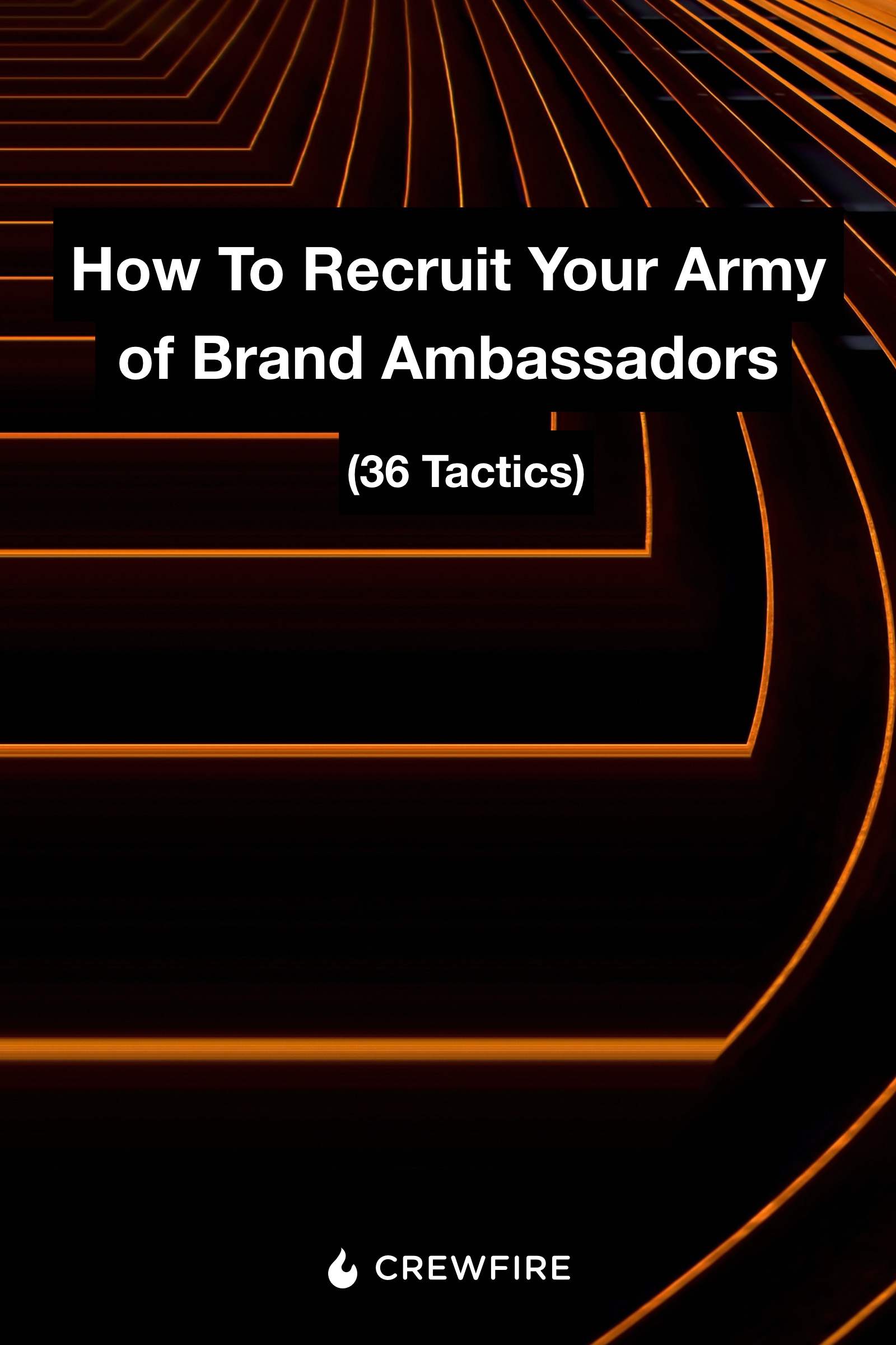 How To Recruit Your Army of Brand Ambassadors - PDF Download