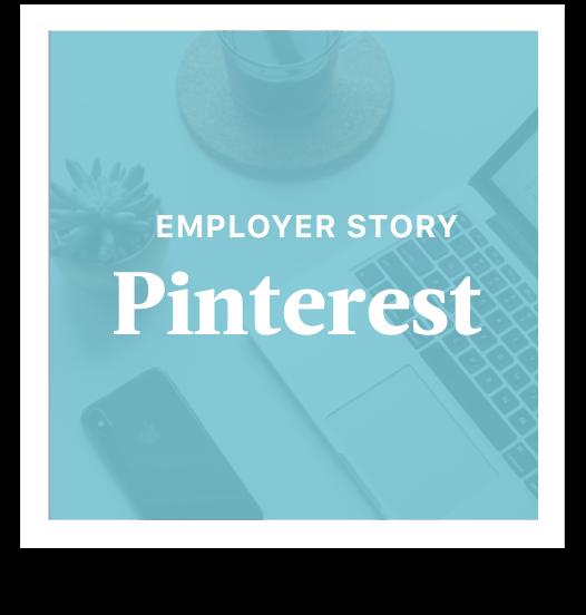Pinterest Employer Story