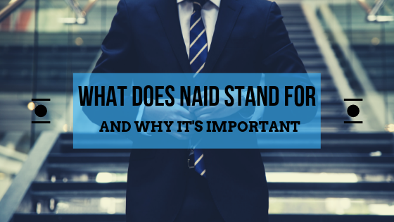 Understanding the Importance of NAID