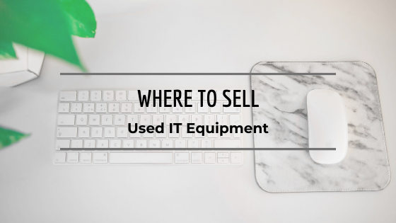 Sell Your Used IT Equipment