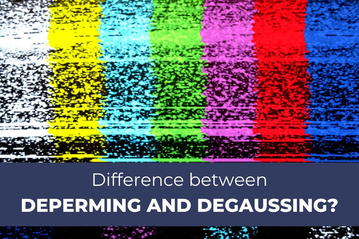 The differences between deperming and degaussing explained