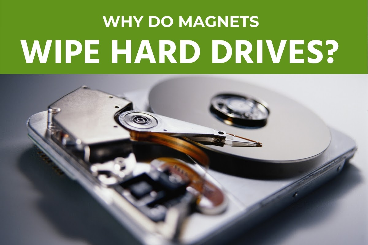 Why do magnets wipe hard drives?