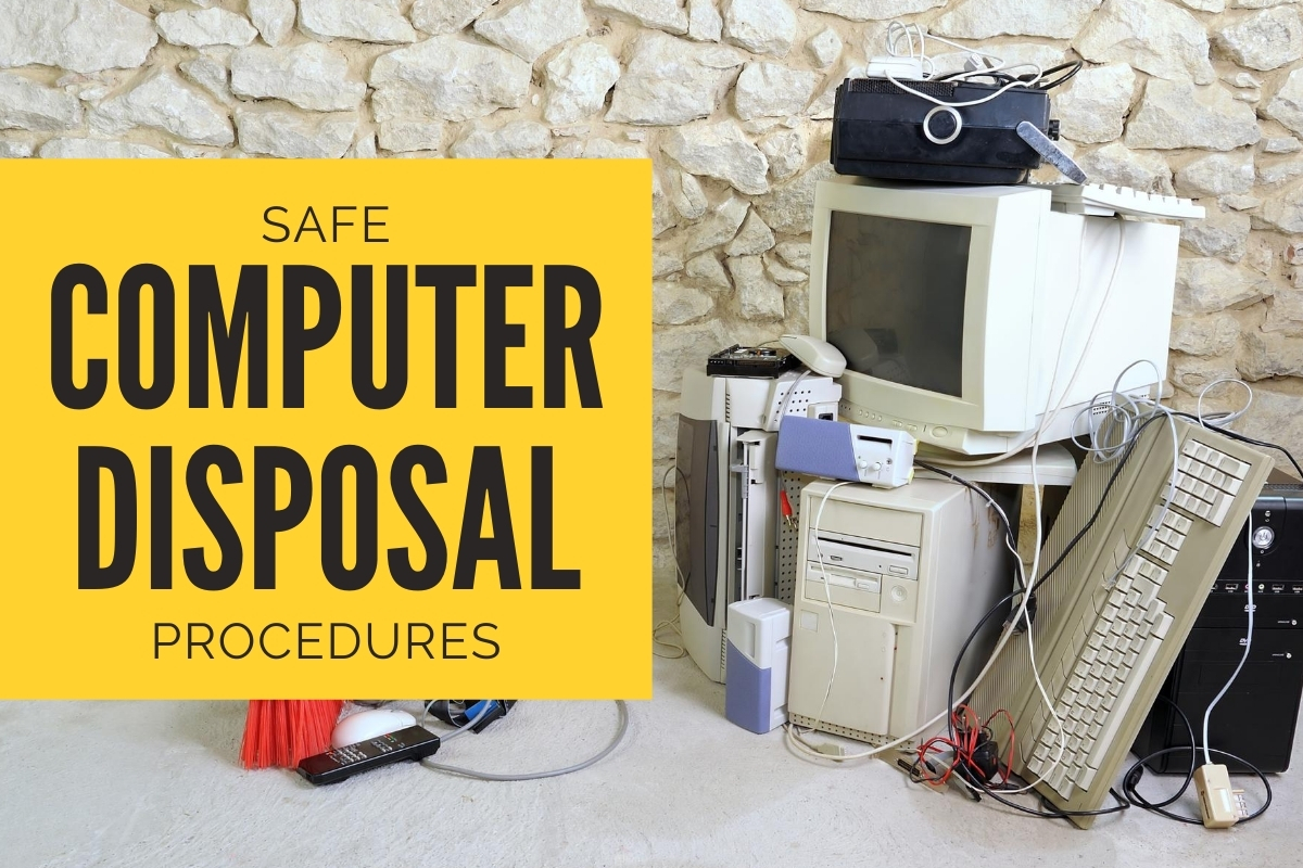 Old computer piled up - Safe Computer Disposal Procedures
