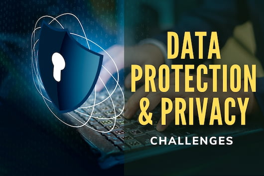 Data Protection & Privacy Challenges - Security Shield