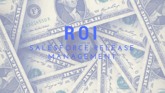 salesforce-release-management-roi.png