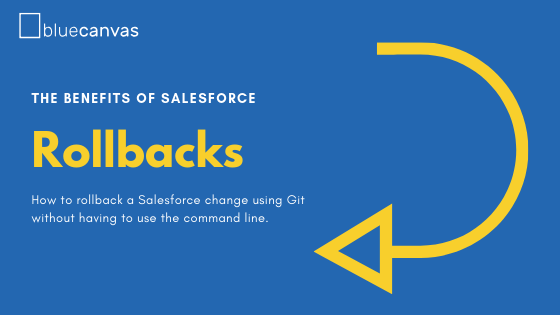 salesforce-rollbacks-how-to.png