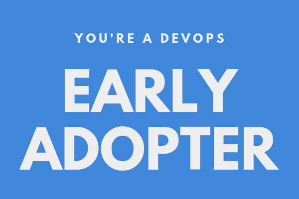 tier 2: early adopters