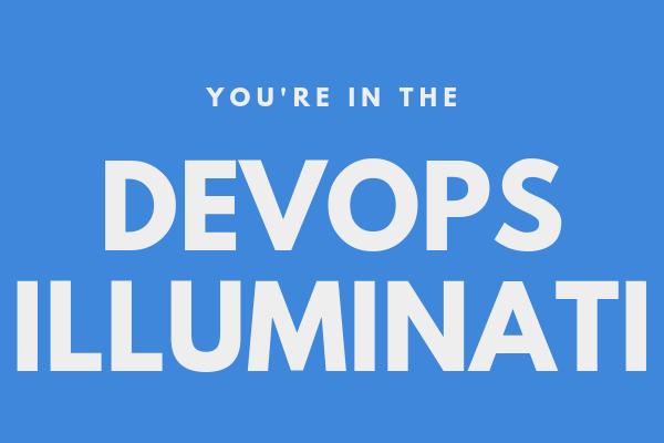 tier 1: devops illuminati