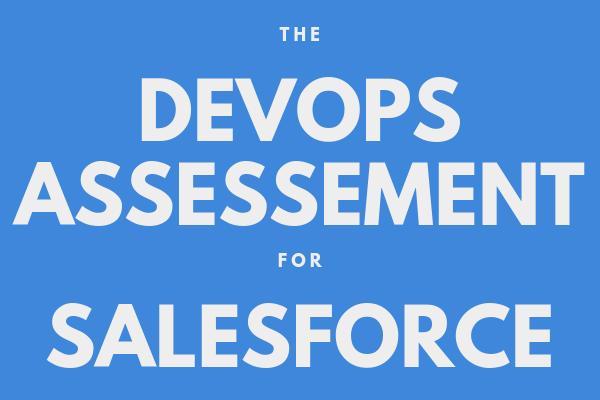 the devops assessment for Salesforce