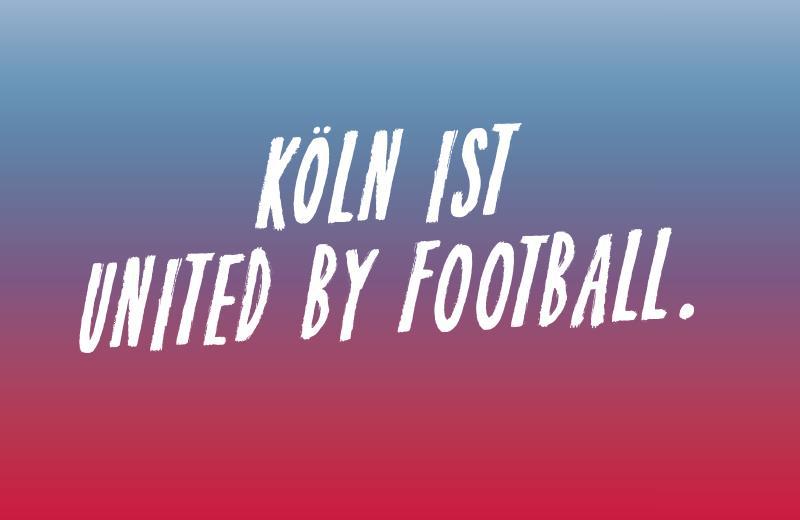 Köln ist united by Football