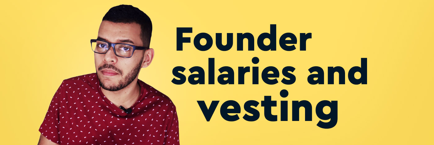 caya talking about founder salaries vesting for people starting a business