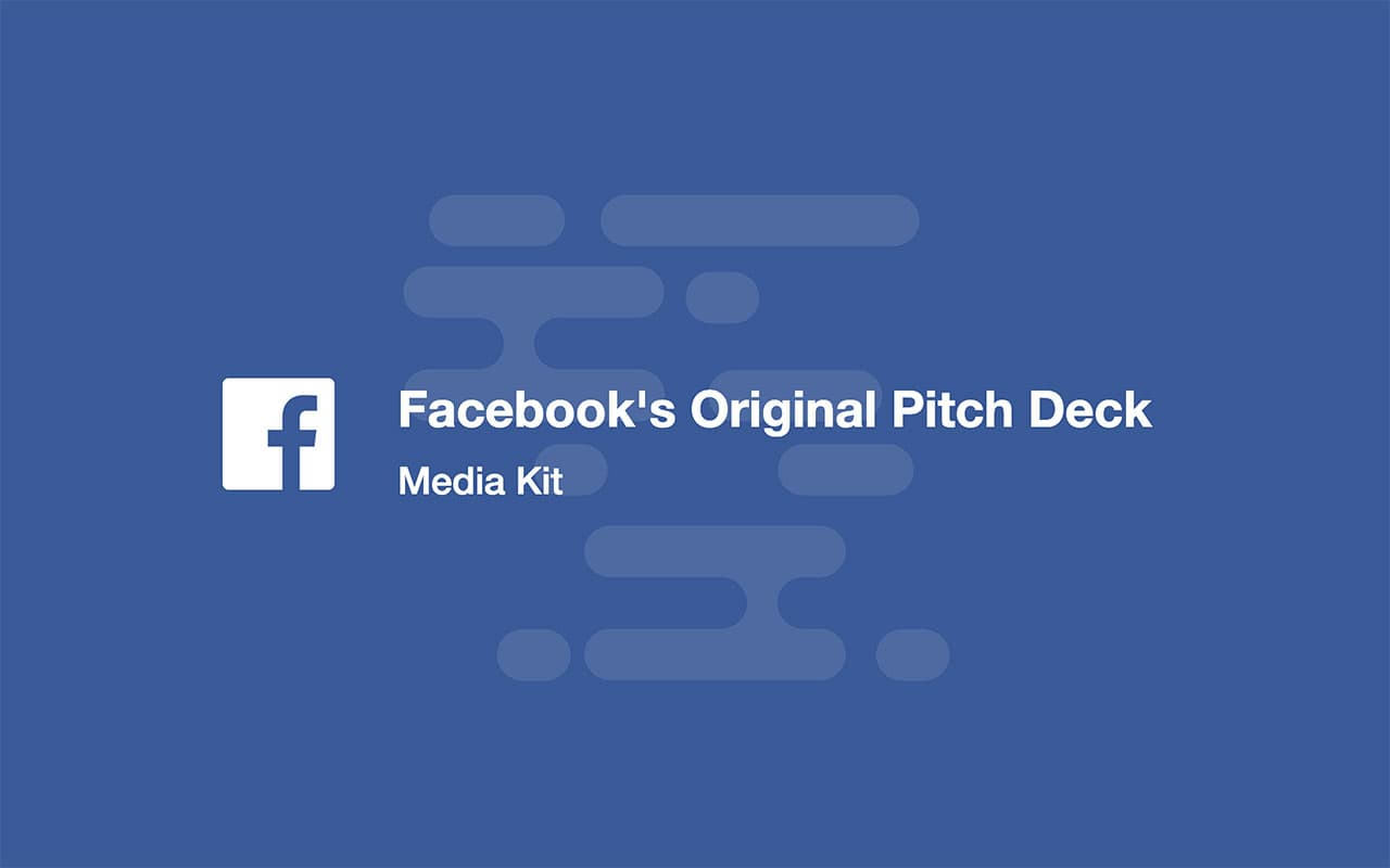 Pitch deck examples, Facebook pitch deck