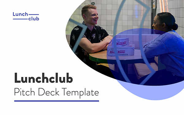 Lunchclub, Pitch Deck, Template