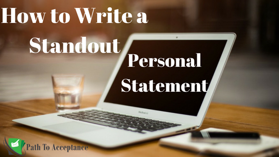 How to Write a Standout Personal Statement