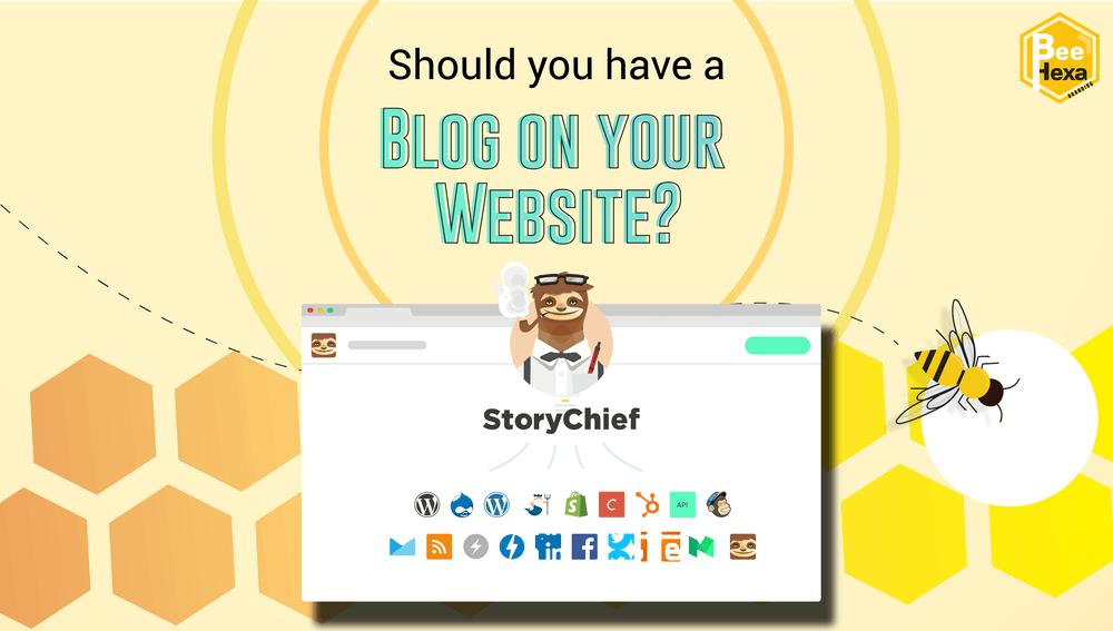 Should you have a Blog on your website? Storychief App