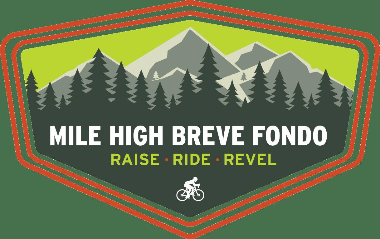 Mile High Breve Fondo. Raise - Ride - Revel