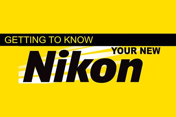 Know your Nikon