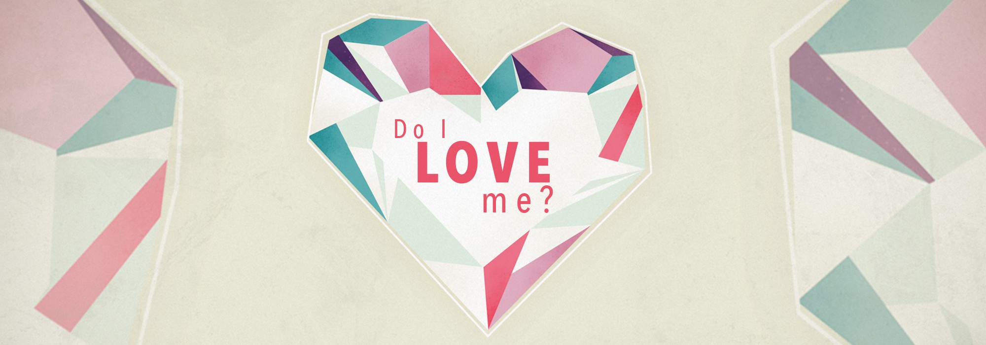 Do I Love Me?