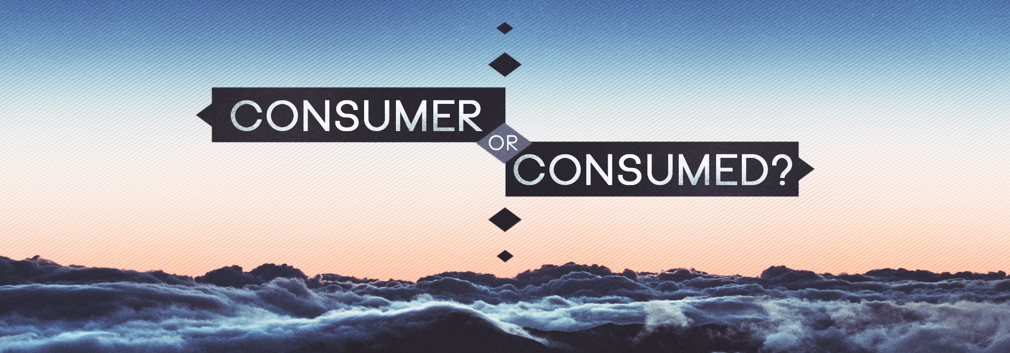 Consumer or Consumed