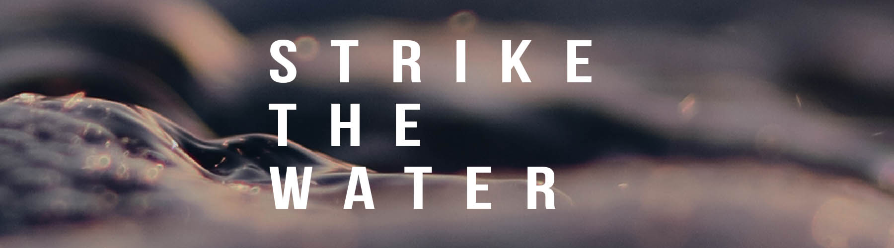 Strike the Water