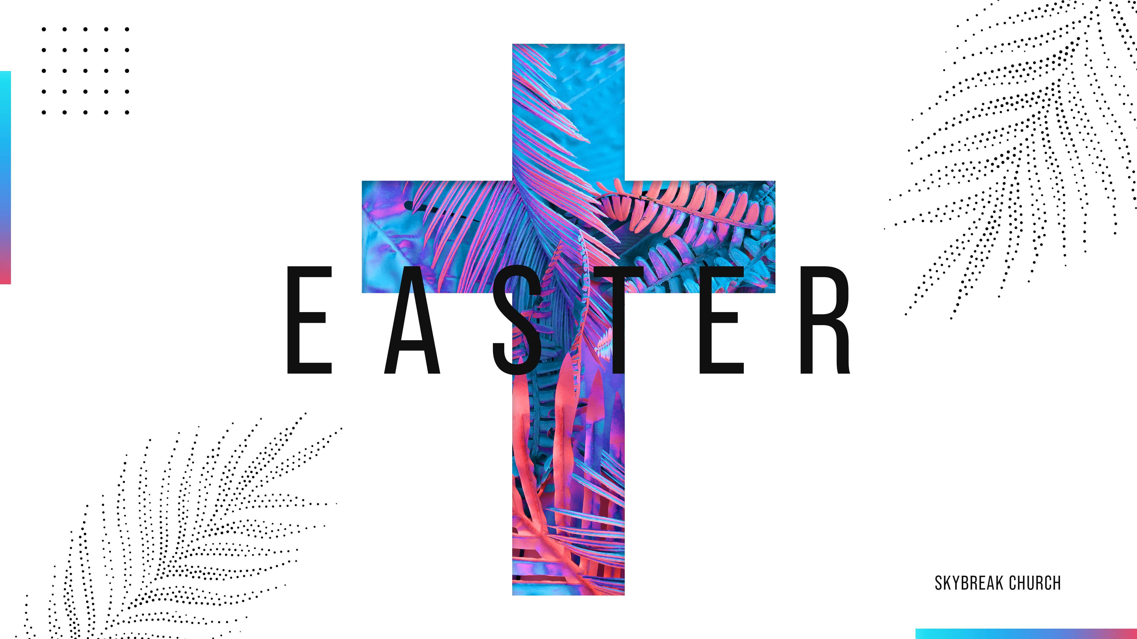 Easter at Skybreak