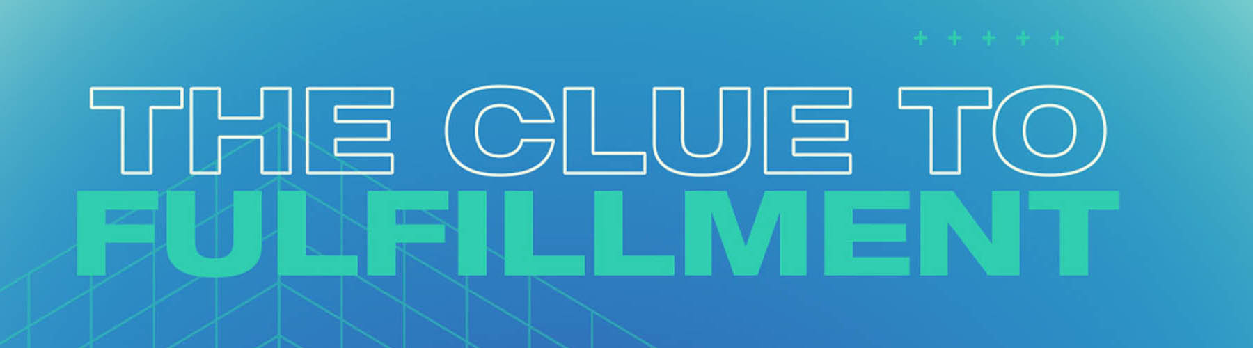 The Clue to Fulfillment