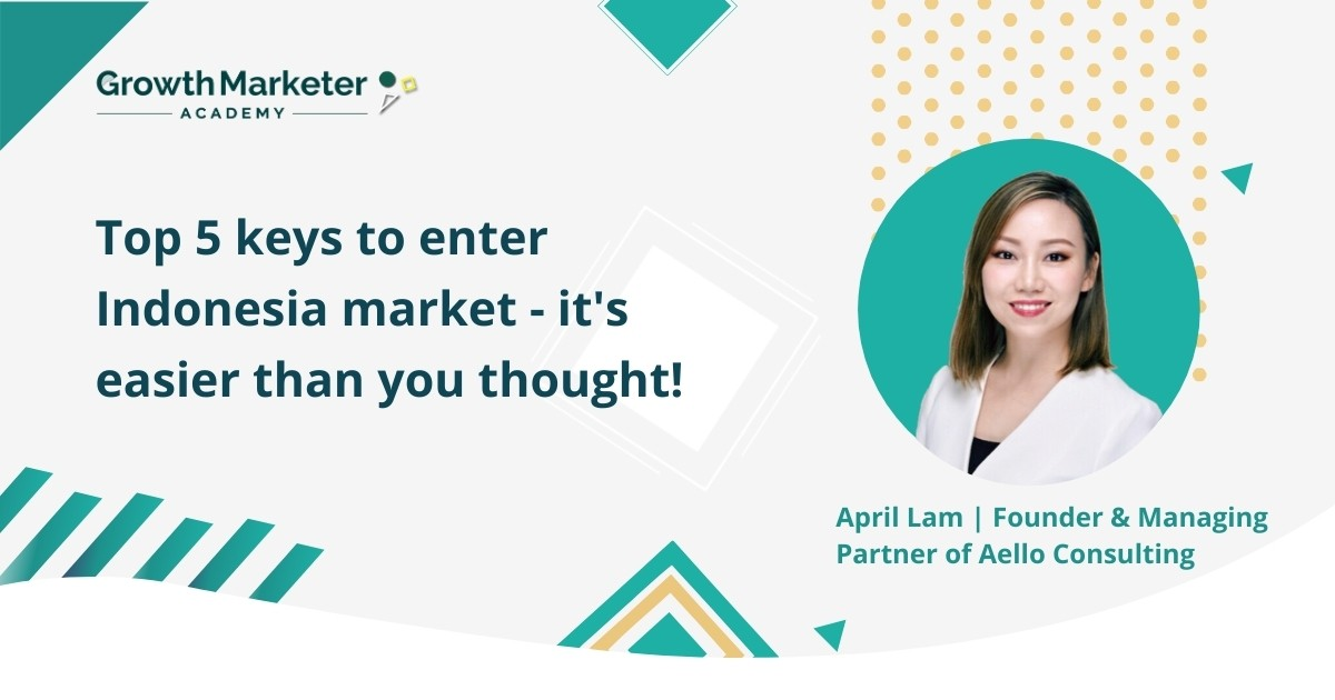 Top 5 keys to enter Indonesia market - it's easier than you thought!