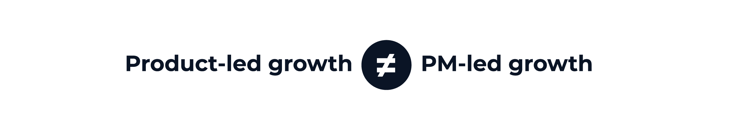 This image says: product-led growth does not equal PM-led growth. This is an illustration of the fact that product managers are not the sole owners of PLG. This image is from the Product-Led Growth Collective.