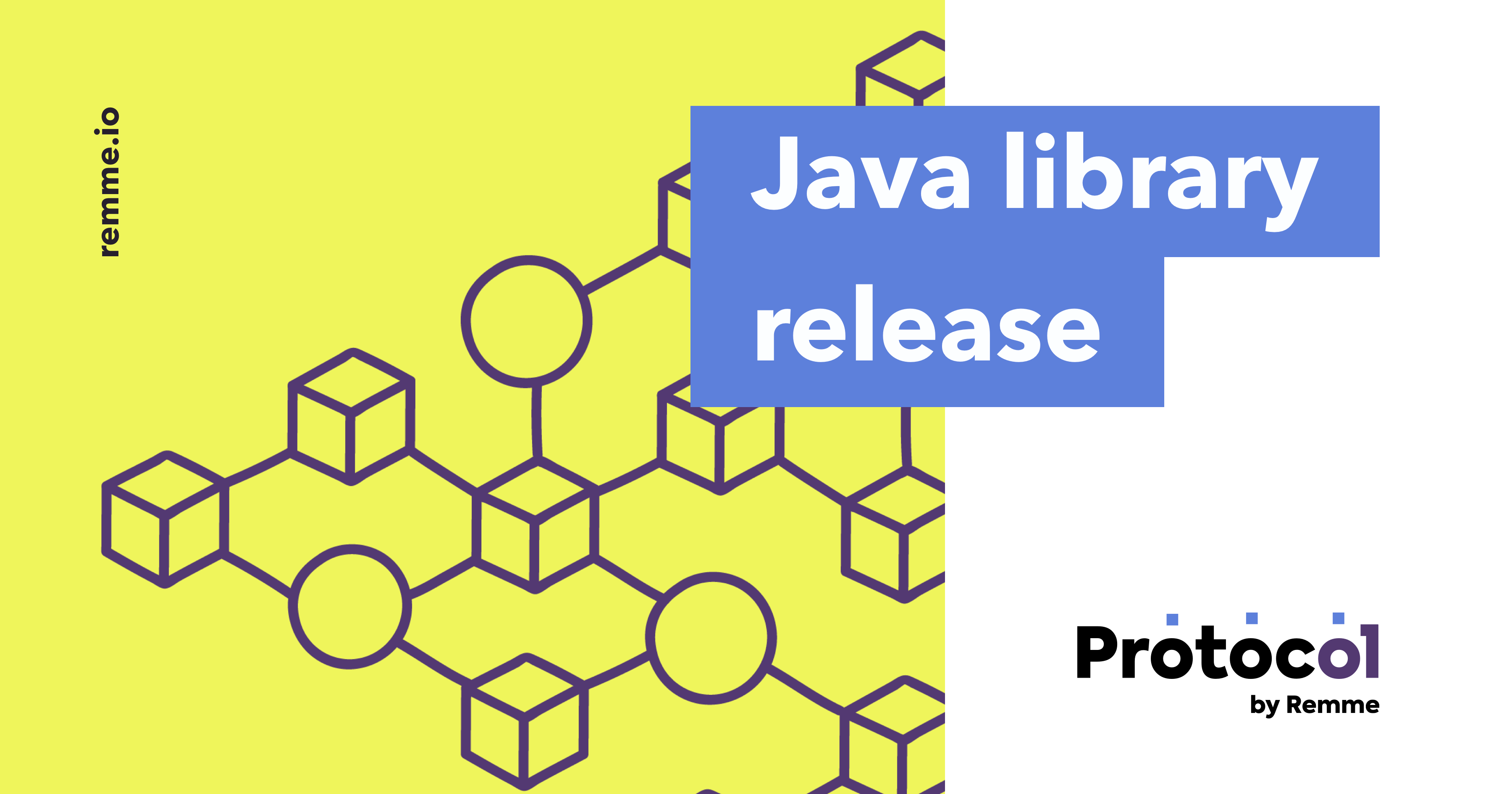 Get started with Remme Protocol using the new Java library