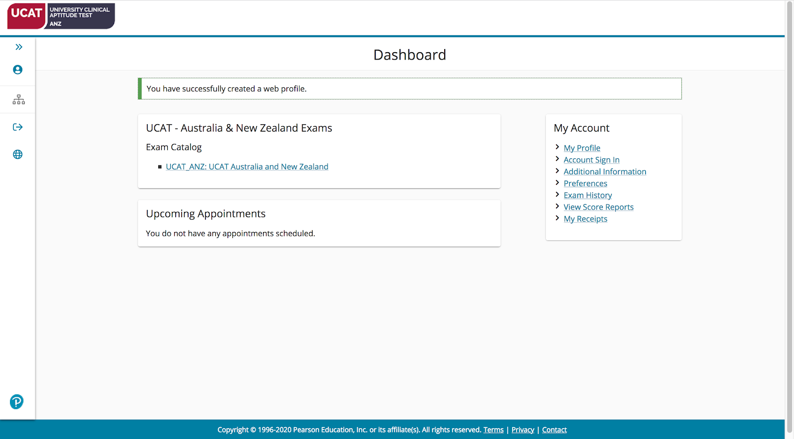 A screenshot of your PearsonVUE Dashboard.