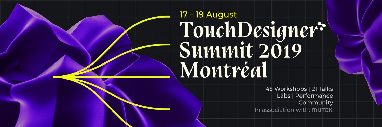 TouchDesigner Summit 2019 Montreal - Workshops