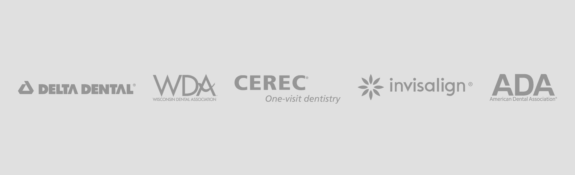 Delta Dental, Wisconsin Dental Association, CEREC One-visit Dentistry, Invisalign, American Dental Association