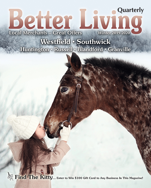 Better Living Quarterly Westfield, Southwick, MA