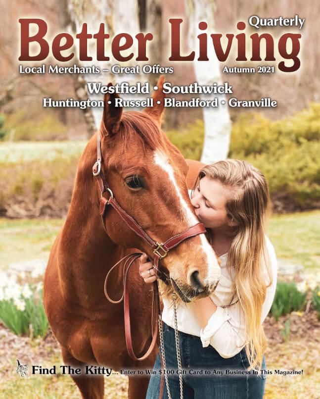 Better Living Quarterly West Springfield, Agawam, Feeding Hills, MA