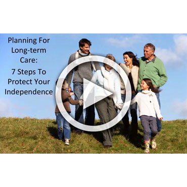 Seminar: Planning for Long-Term Care: 7 Steps to Protect Your Independence
