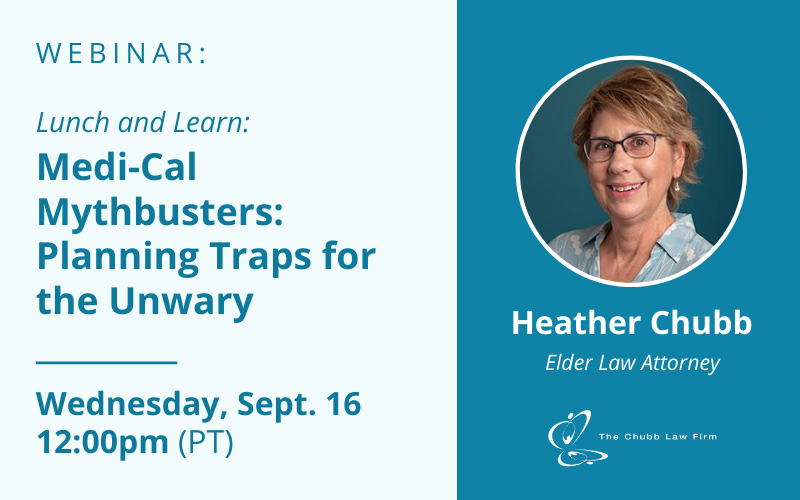 Lunch and Learn: Medi-Cal Mythbusters: Planning Traps for the Unwary