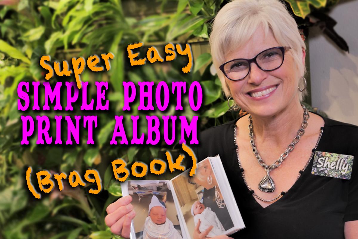 HOW DO I MAKE A SIMPLE PHOTO PRINT ALBUM (Brag Book)