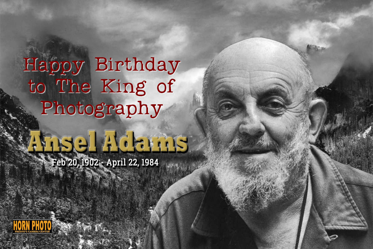 ANSEL ADAMS' BIRTHDAY IS ALL ABOUT YOSEMITE