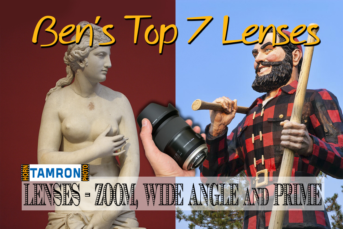 TAMRON LENSES - ZOOM, WIDE ANGLE and PRIME