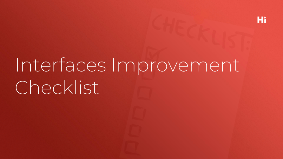 Hi Interactive template on Interfaces Improvement Checklist