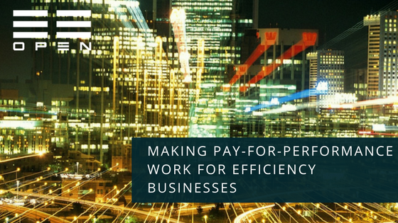 WEBINAR: Making Pay-for-Performance Work for Your Efficiency Business
