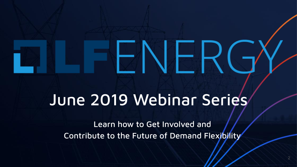 Open Source is the Future of Energy: LF Energy Webinar Series