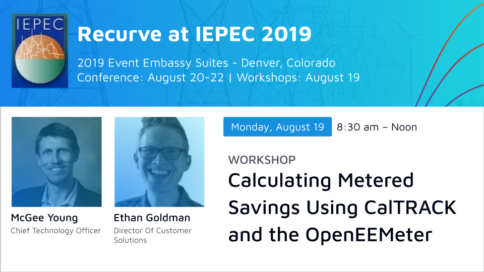 IEPEC Workshop: Calculating Metered Savings Using CalTRACK and the OpenEEMeter