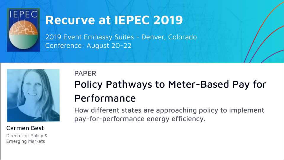 IEPEC Paper: Policy Pathways to Meter-Based Pay for Performance