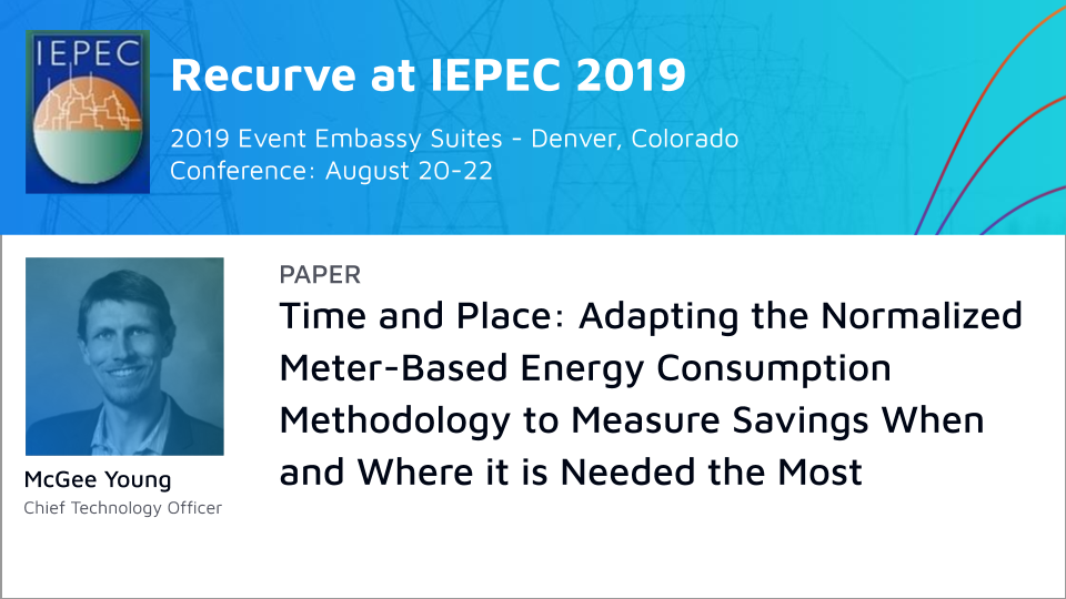 IEPEC Paper: Time and Place: Adapting the Normalized Meter-Based Energy Consumption Methodology to Measure Savings When and Where it is Needed the Most