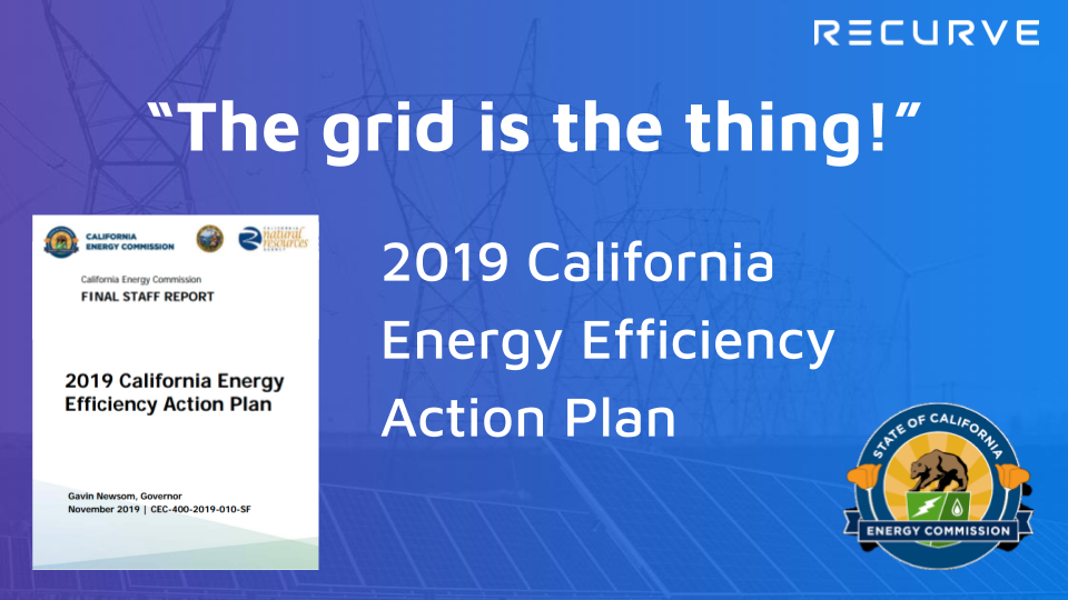 2019 California Energy Efficiency Action Plan: Moving to Demand Flexibility and Scaling EE