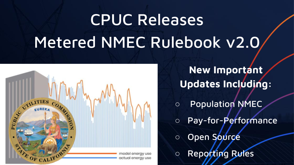 CPUC Releases Version 2.0 of the Meter-Based NMEC Rulebook