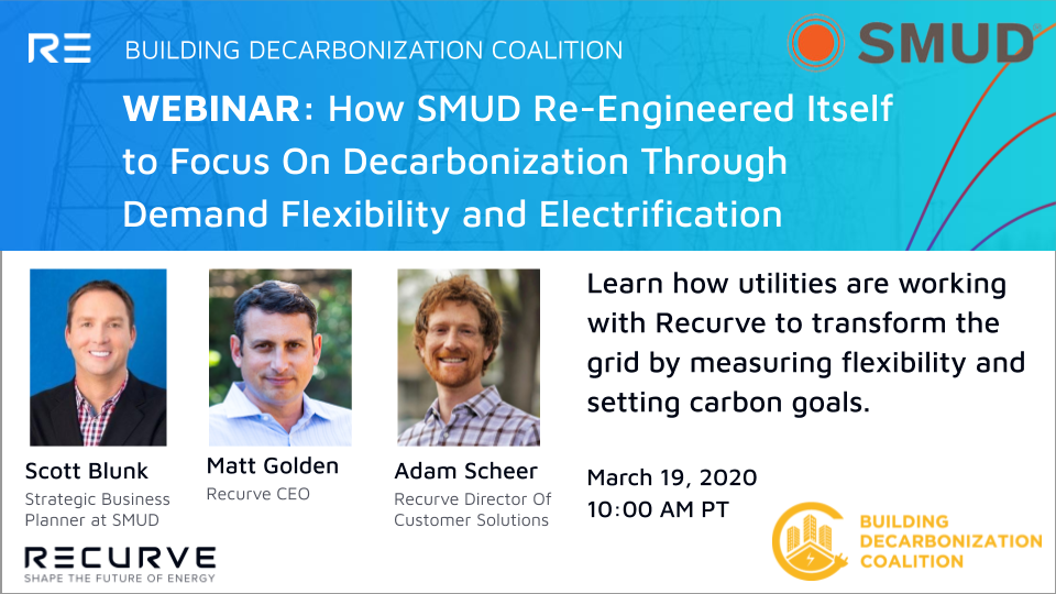 Building Decarbonization Coalition Presents: How SMUD Re-Engineered Itself to Focus On Decarbonization Through Flexibility and Electrification